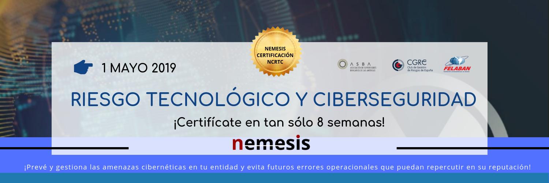 1. Certificación en RIESGO TECNOLÓGICO Y CIBERSEGURIDAD. 1 de mayo de 2019