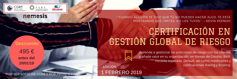 Certificación en Gestión Global de Riesgo de Crédito – Edición Online. 1 de febrero de 2019